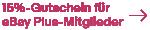 eBay Plus: 15%-Gutschein für Mitglieder